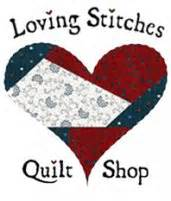 Loving Stitches Quilt Shop by Loving Stitches Quilt Shop Fayetteville Carolina