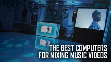 best computer for dj what are the best computers for mixing pcdj