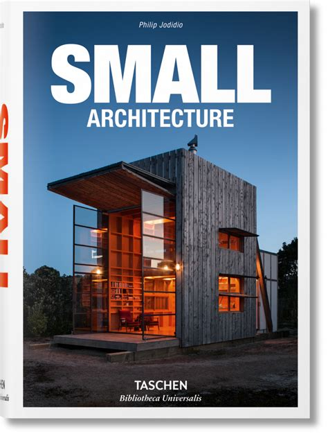 100 small buildings bibliotheca small architecture bibliotheca universalis taschen books