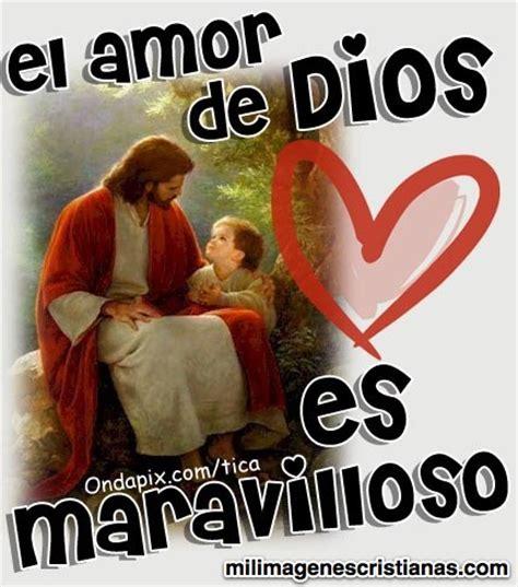 imagenes de amor para dios cristianas im 225 genes cristianas el amor de dios es maravilloso