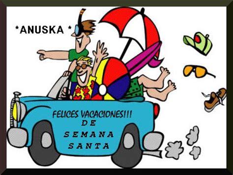imagenes vacaciones pascua anuska borda y teje felices vacaciones de semana santa