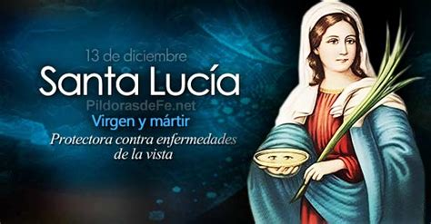 oracion a santa lucia patrona de la vista santa luc 237 a 13 de diciembre quot la que lleva luz quot
