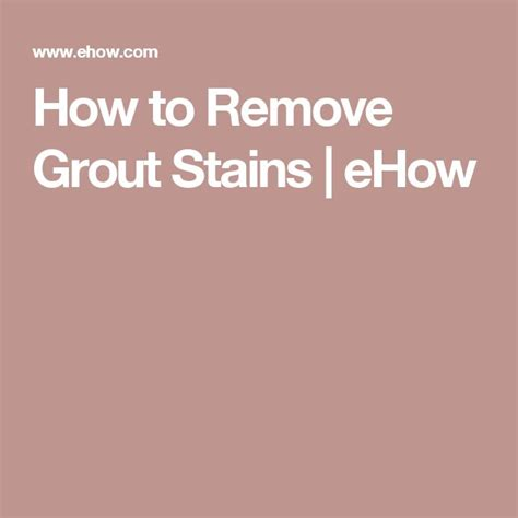 How To Get Bathroom Grout White Again by 17 Best Ideas About Grout Stain On Tile Grout
