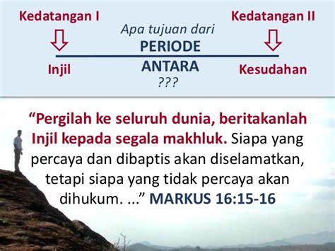 Alkitab Berkata Pergilah Kamu Ke Seluruh Dunia makna kenaikan yesus kristus