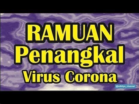 membuat ramuan anti virus corona youtube