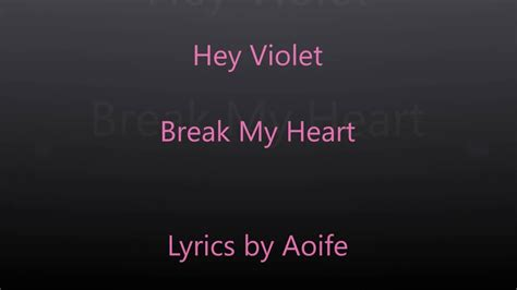 my lyrics http youtu be n4vu5yg63ta hey violet my lyrics