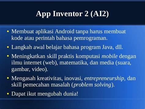 membuat aplikasi android game membuat aplikasi android dengan app inventor 2