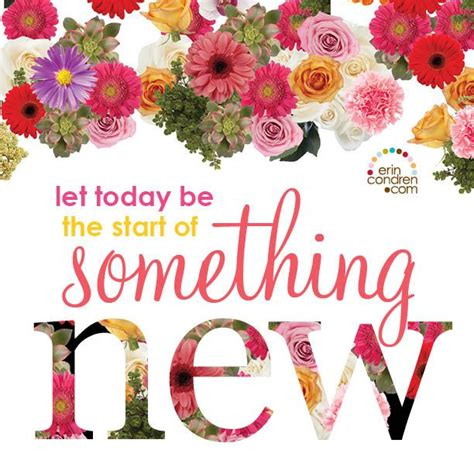 Today The Begin 9 quot let today be the start of something new quot ecquotes