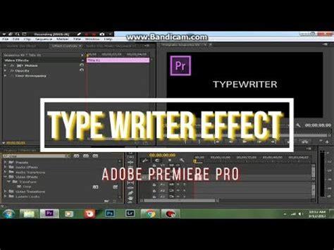 adobe premiere pro youtube how to create typewriter text effect adobe premiere pro cc