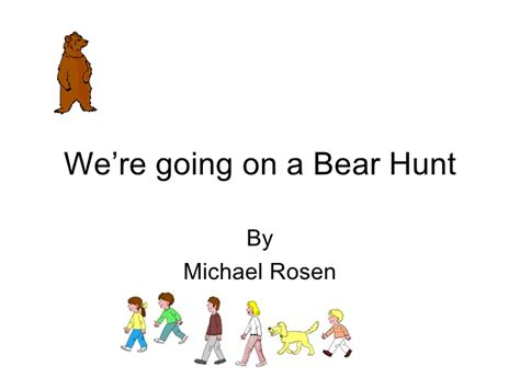 were going on a 1406363073 where all going on a bear hunt