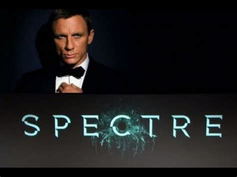 film james bond spectre youtube james bond 007 new movie spectre 2015 update 1 youtube