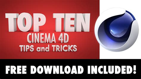 10 great tips and tricks to remember that will make cinema 4d tutorial top ten tips and tricks in 8 minutes