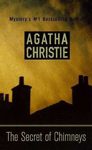 the secret of chimneys booktalk more review the secret of chimneys by agatha christie