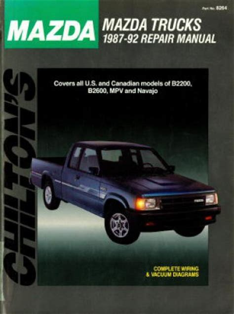 chilton mazda trucks 1987 1993 repair manual chilton mazda trucks 1987 1992 auto repair manual used