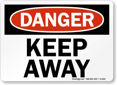9 Things To Keep Away From Your by Keep Away Signs Free Shipping On 9 95