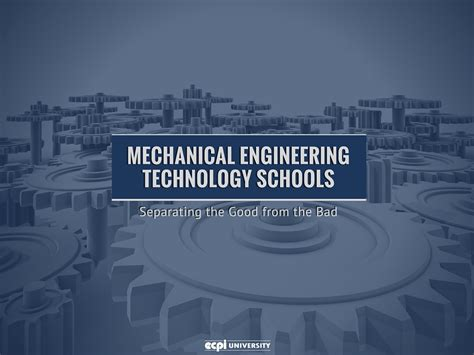 Mba Courses Related To Mechanical Engineering by Mechanical Engineering Technology Schools Separating The