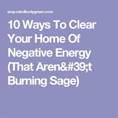 how to clear bad energy 1000 ideas about burning sage on pinterest smudge sticks smudging and wicca