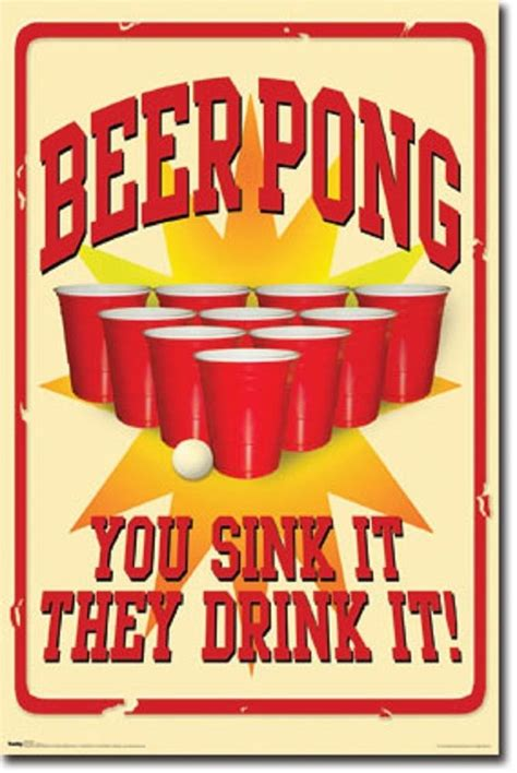 can you drink sink beer pong you sink it they drink it 22x34 poster 5248t ebay