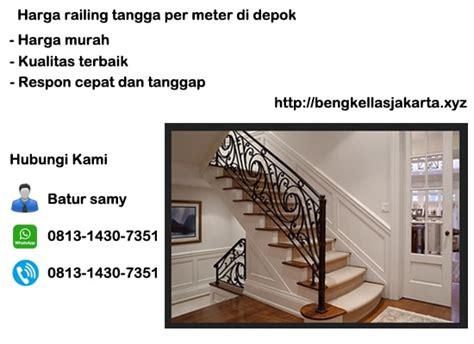 Harga Railing Tangga Per Meter Di Depok
