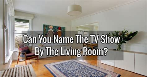 the living room series can you name the tv show by the living room quizpug