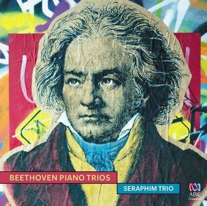 beethoven biography audiobook beethoven piano trios by seraphim trio 183 readings com au