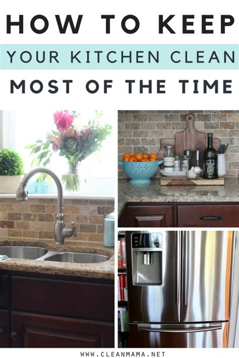 how to keep your kitchen clean how to keep your kitchen clean most of the time clean mama