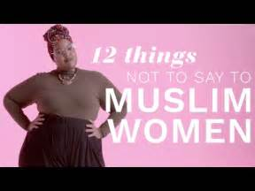 12 things not to say to muslim the