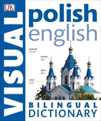 libro french english bilingual visual pasajes librer 237 a internacional polish english bilingual visual dictionary sin especificar
