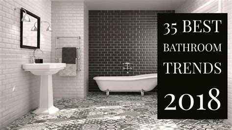 bathroom trends 2018 35 best bathroom trends 2018 youtube