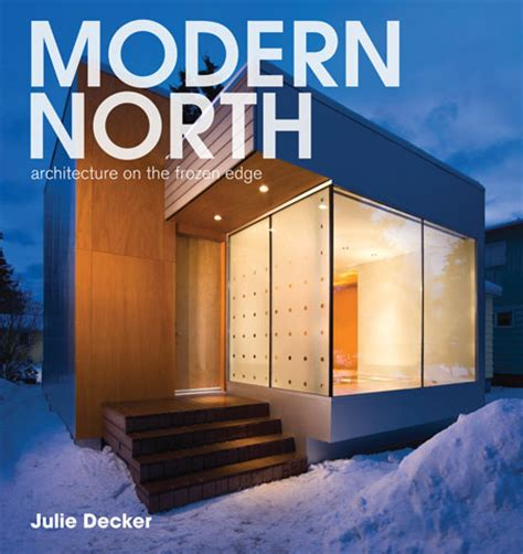 modern architecture magazine modern north review in azure blog raincoast books