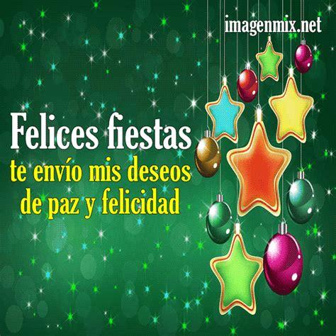 imagenes con frases de navidad y felices fiestas felices fiestas im 225 genes y frases 187 imagenes 187 postales