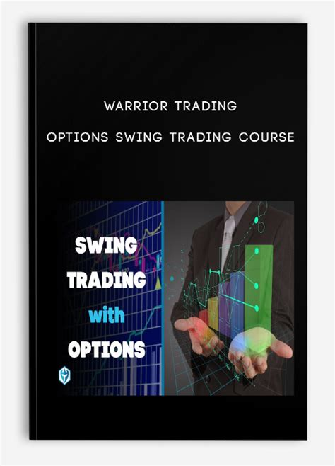 Option Swing Trading by Warrior Trading Options Swing Trading Course Traders