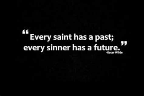 every saint has a past tattoo pin by ashten gordon on quotes funnies