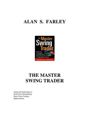 alan farley the master swing trader pdf calam 233 o alan farley the master swing trader 1