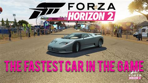 Bugatti Eb110 Forza Horizon Forza Horizon 2 X360 Fastest Car In The Bugatti
