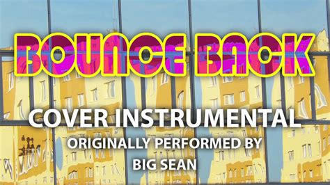 big sean karaoke bounce back cover instrumental in the style of big sean