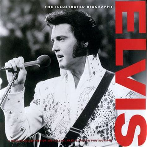 elvis presley biography movie list elvis presley elvis the illustrated biography book by