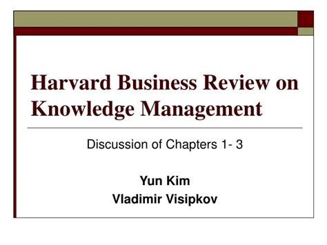 Harvard Mba In Healthcare Management by Ppt Harvard Business Review On Knowledge Management