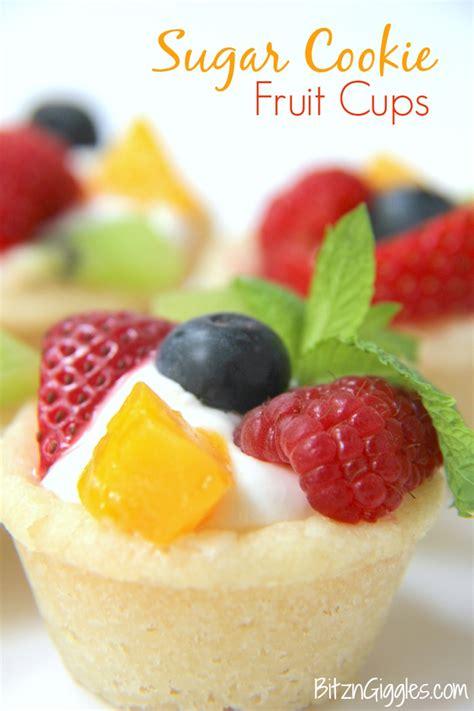 f fruit cups sugar cookie fruit cups recipe sugar cookie cups