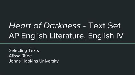 theme of heart of darkness slideshare heart of darkness text set ap english literature