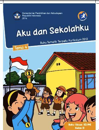 Buku Tematik Kelas 2 Tema 6 tematik sd kelas 2 tema 4 buku siswa kurikulum 2013 edisi revisi siap belajar