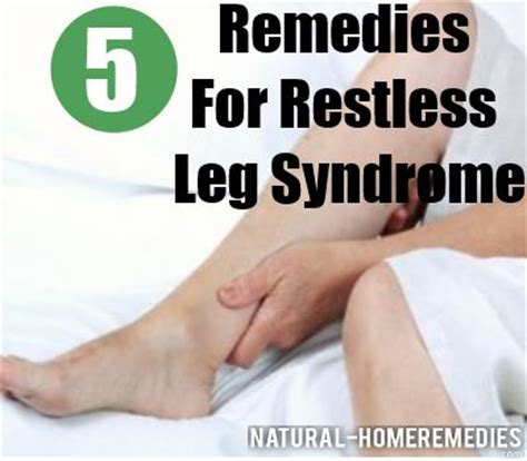restless leg home remedies 28 images 5 home remedies