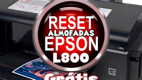 Reset L800 Almofadas | reset das almofadas da epson l800 youtube