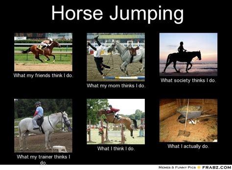 Horse Riding Meme - funny horse jumping memes