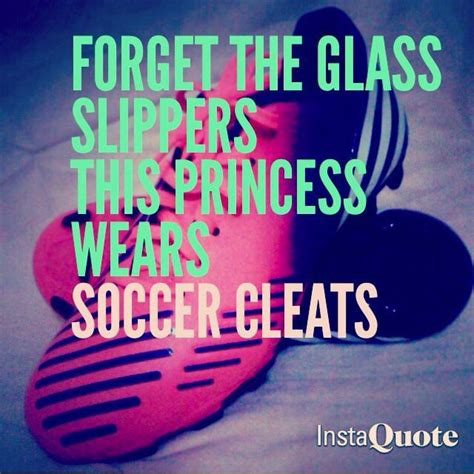 forget the glass slippers this princess wears soccer cleats forget the glass slippers this princess wears soccer