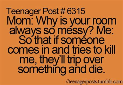 messy bedroom quotes 17 best ideas about funny comebacks on pinterest funny