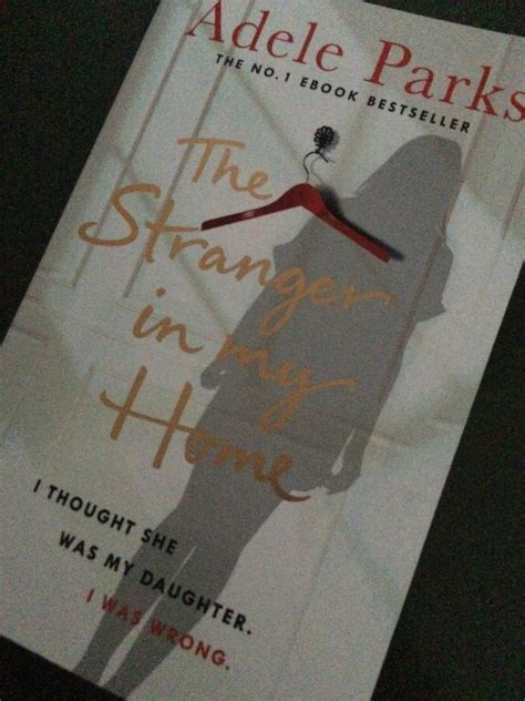Book Review Husbands By Adele Parks by The In My Home By Adele Parks Of Three World