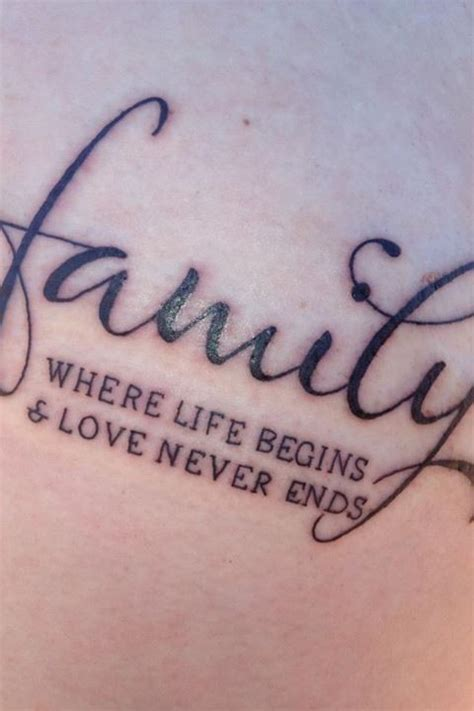 tattoo quotes on love and family family quote tattoos where life begins love never ends