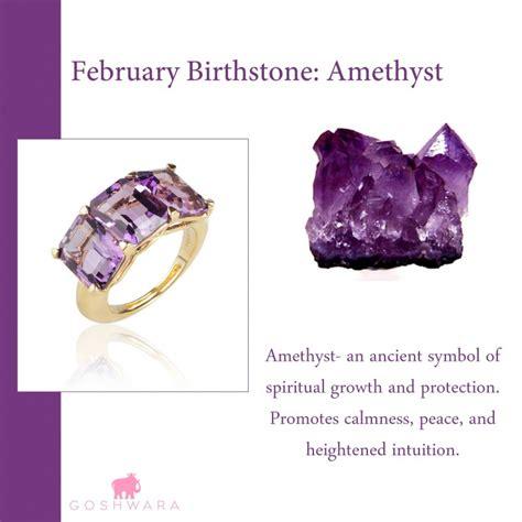 february s birthstone is amethyst goshwara