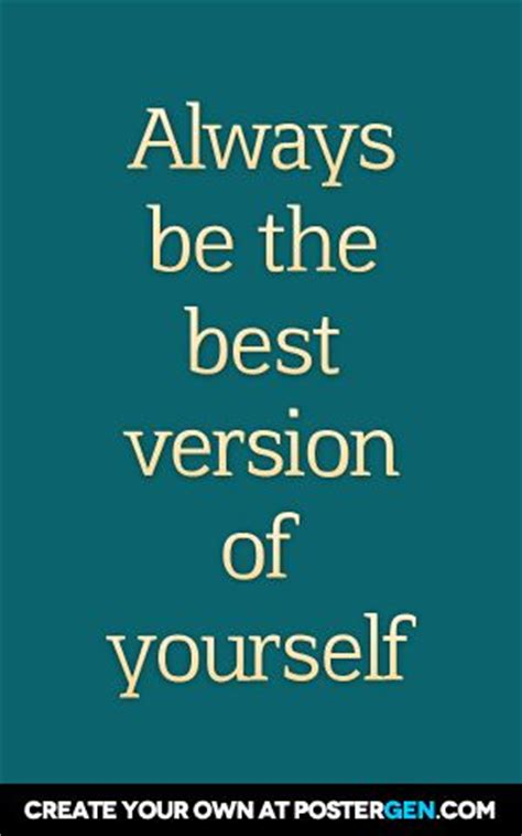 motivation be the best version of yourself books 17 best images about inspirational quotes on